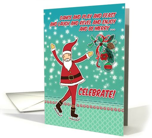Happy Santa, cute cartoon Christmas card for niece, celebrate! card - For a special niece; a happy Father Christmas / Santa Claus with skates. Colors: mint green, teal, red & white.
