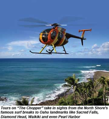 Magnum PI Helicopter Tours take in sights from the North Shore to Waikiki.