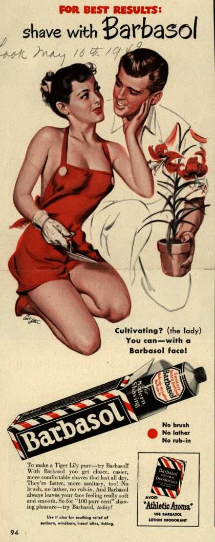 Risque!! ad: for best results, shave with barbasol 1949 (courtesy of vintage ad browser) haha.