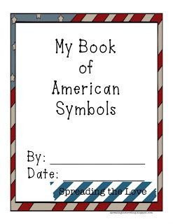 Cute {free} booklet to use in an American Symbols lesson plan!! Check it out at the Spreading the Love blog!   Spreading the Love : Lesson Planning {American Symbols Booklet}