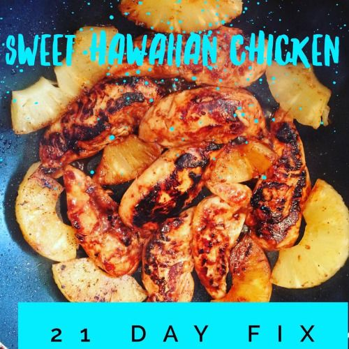 21 Day Fix Approved Clean Hawaiian Chicken with Grilled Pineapple.