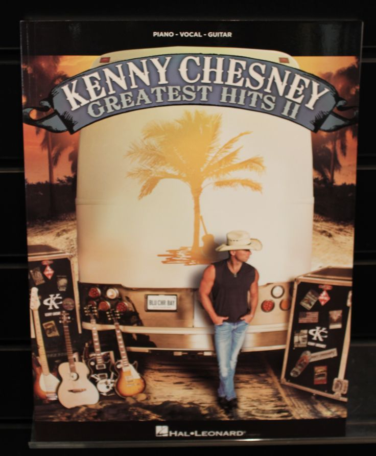 Kenny Chesney: Greatest Hits II Series: Piano/Vocal/Guitar Artist Softcover Songbook