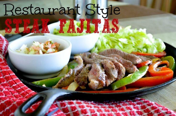 Restaurant Style Steak Fajitas | Beef Recipes | Pinterest