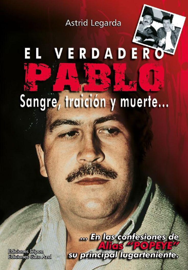 """El verdadero Pablo Las confesiones de alias """"Popeye"""""""