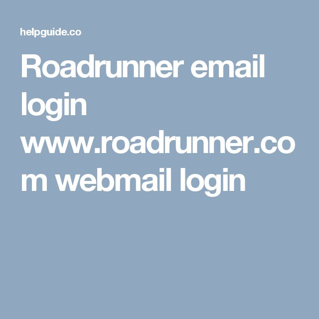 Roadrunner email login www.roadrunner.com webmail login
