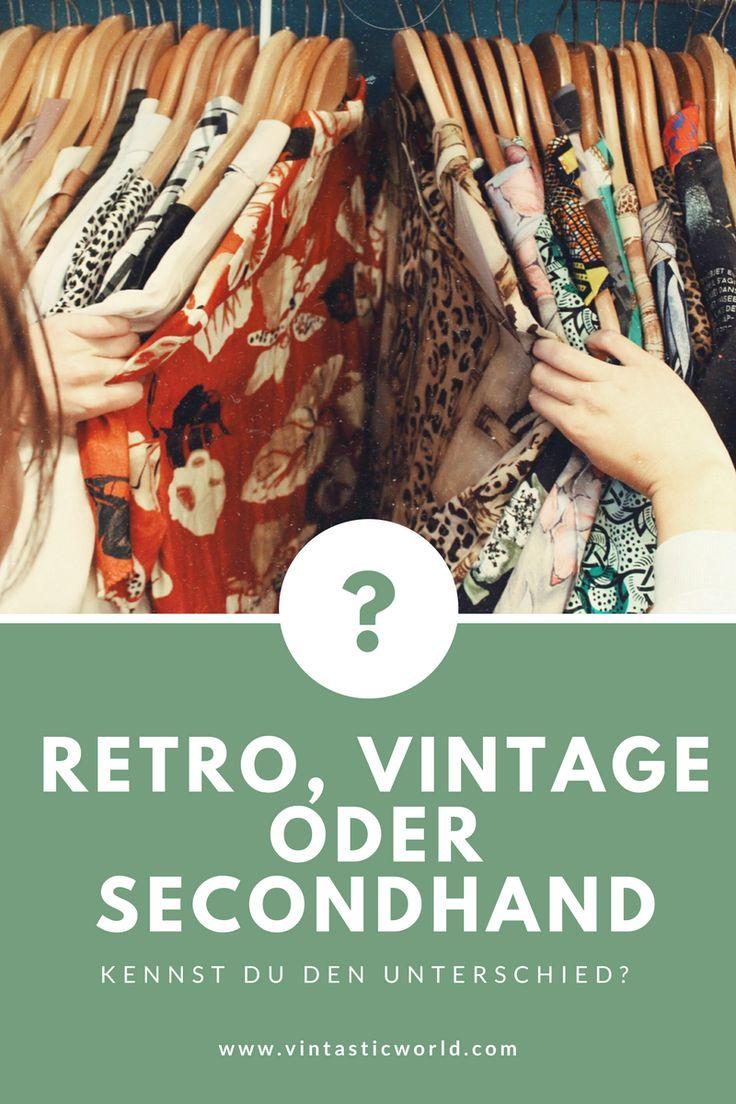 was ist der unterschied zwischen retro vintage und secondhand moda moda