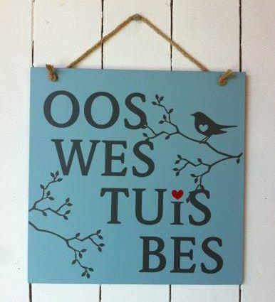 """""""Oos Wes"""" Sign   Mooi Goete"""