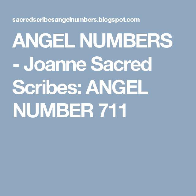 ANGEL NUMBERS  -  Joanne Sacred Scribes: ANGEL NUMBER 711