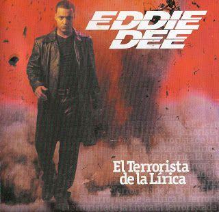 Eddie Dee - El Terrorista De La Lirica (2000) http://ift.tt/2Fwbh4J