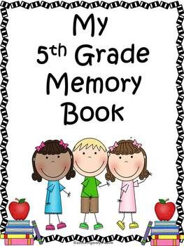 End Of Year - Fifth Grade Memory Book - Filled with great end of the year activities for the classroom. #education  #tpt