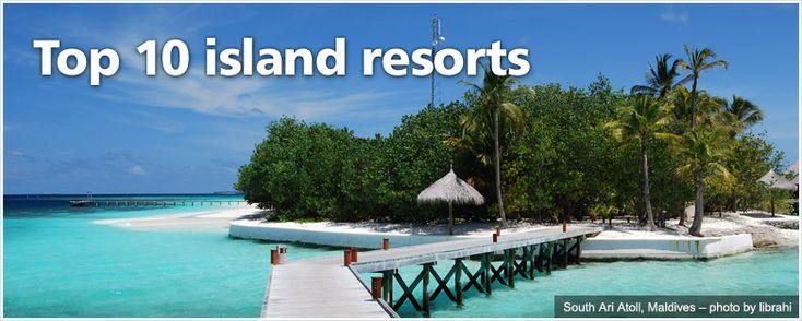 Top 10 island resorts #honeymoon