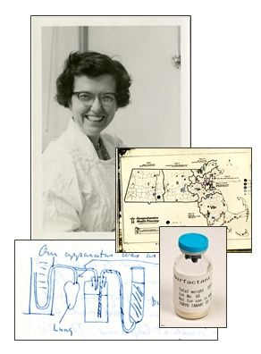 Mary Ellen Avery-inventor of surfactant while suffering lung problems. Saved millions because of her trial.