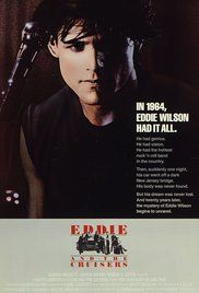 Eddie and the Cruisers Poster Love this movie!