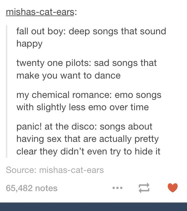 Fall Out Boy; My Chemical Romance; and Panic! at the Disco explained :D
