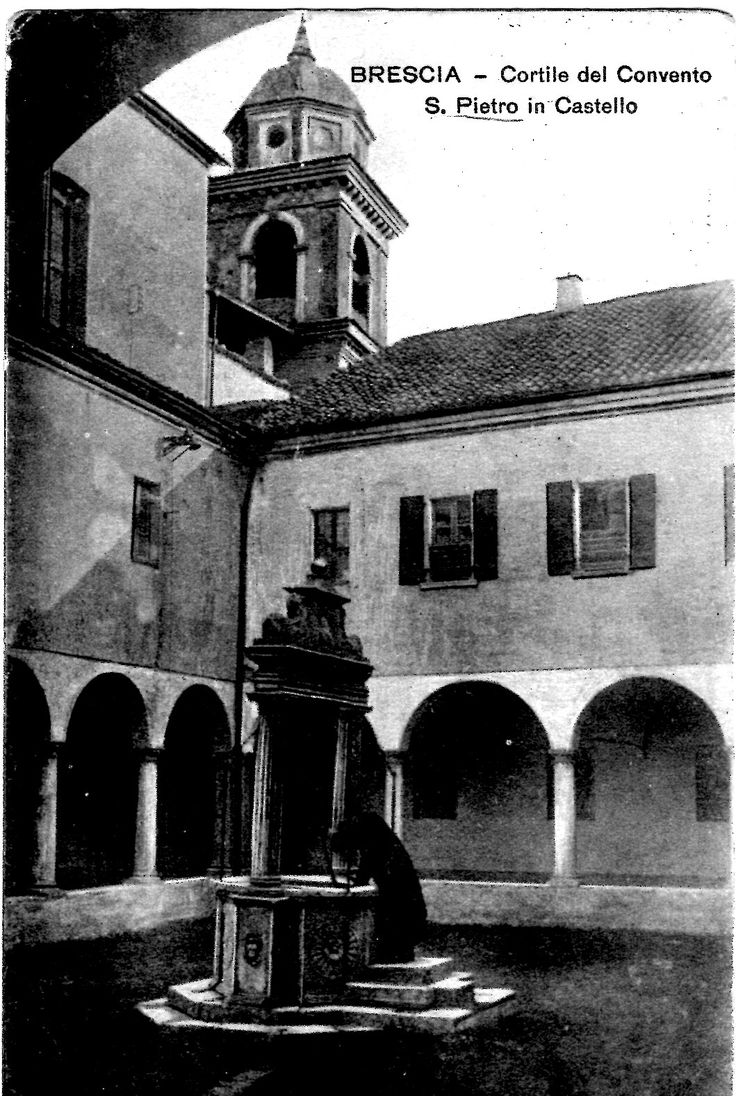 Cortile del convento S.Pietro in Castello - Primi del 900 http://www.bresciavintage.it/brescia-antica/cartoline/cortile-convento-s-pietro-in-castello-primi-900/