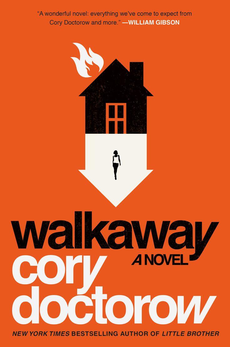 Cory Doctorow -- Walkaway