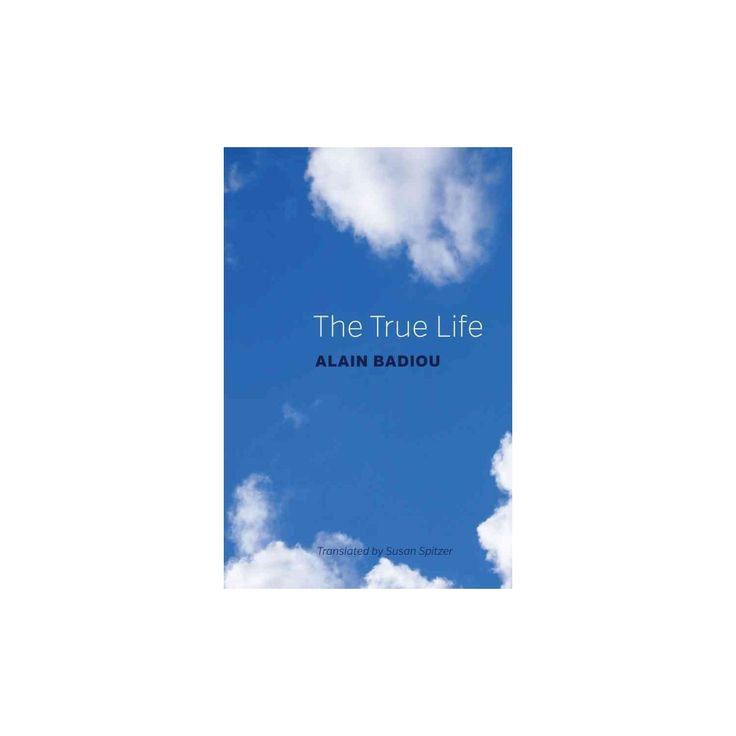 True Life : A Plea for Corrupting the Young (Paperback) (Alain Badiou)
