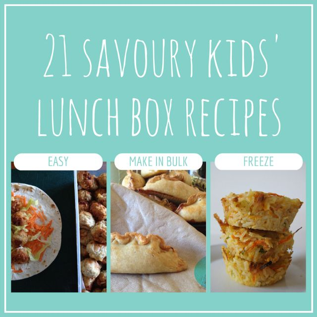 21 savoury kids' lunch box recipes - easy to make, many you can make in bulk and freeze to help you keep organised and on top of the lunches