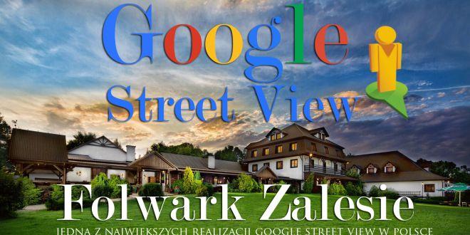 Zdjęcia panoramiczne Google Street View – Wirtualna wycieczka w Folwarku Zalesie