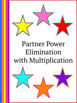 partner power elimination with multiplication equation student and the o 39 jays. Black Bedroom Furniture Sets. Home Design Ideas