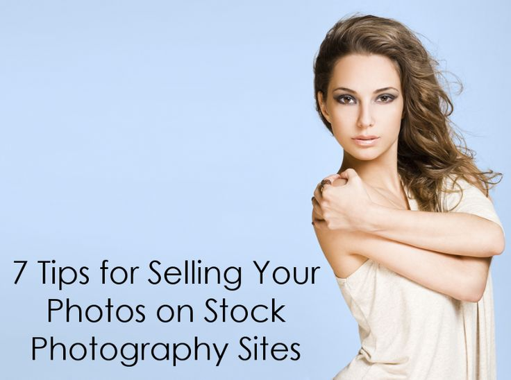 7 Tips for Selling Your Photos on Stock Photography Sites | Backdrop Express Photography Blog