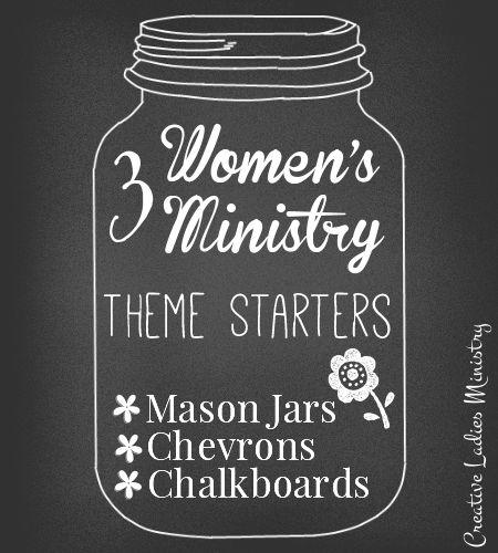 Womens Ministry Meeting Ideas:  #masonjar #chalkboards #chevrons