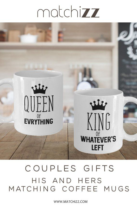 King And Queen S Gifts Coffee Mug Funny Set Anniversary Wedding Or Engagement Gift Matchizz Pinterest