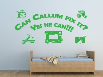Bob The Builder Style Design With Tools And The Personalised Phrase: Can  Callum Fix It, Yes He Can! All Our Wall Stickers/decals Are Available In A  Great ...