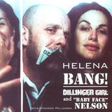 Bang! Dillinger Girl And Baby Face Nelson [CD], 12298839
