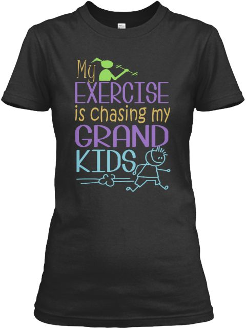 My Exercise Is Chasing My Grandkids Tee Black Women's T-Shirt Front
