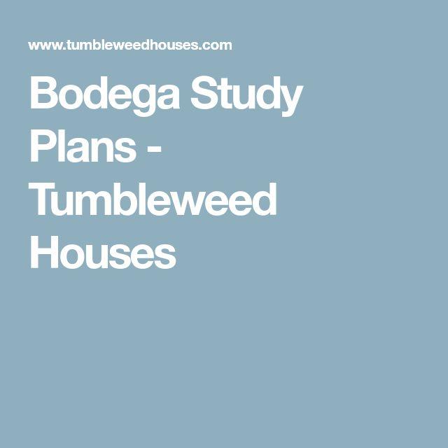 Bodega Study Plans - Tumbleweed Houses