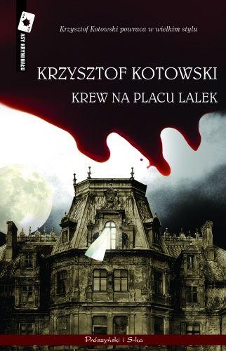 Okładka książki Krew na Placu Lalek