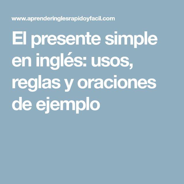 El presente simple en inglés: usos, reglas y oraciones de ejemplo