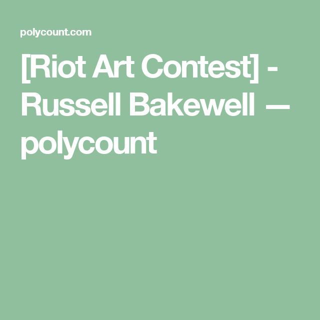 [Riot Art Contest] - Russell Bakewell — polycount