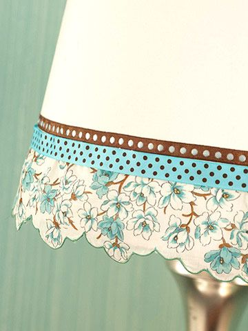Dress a lampshade in colorful ribbons and a pretty scalloped border salvaged from a vintage handkerchief. Just glue the pieces to the shade rim, overlapping the edges and cut ends.
