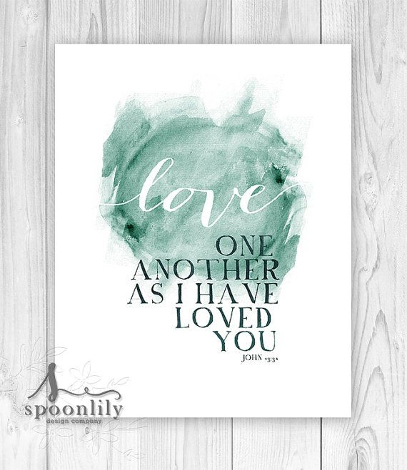 Bible Verse Typography Art Quote John 13:34 Love One Di SpoonLily