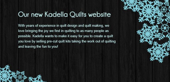 Yay! Kadella Quilts website is live now.  Visit our website now at www.kadellaquilts.com.au  Happy Quilting!