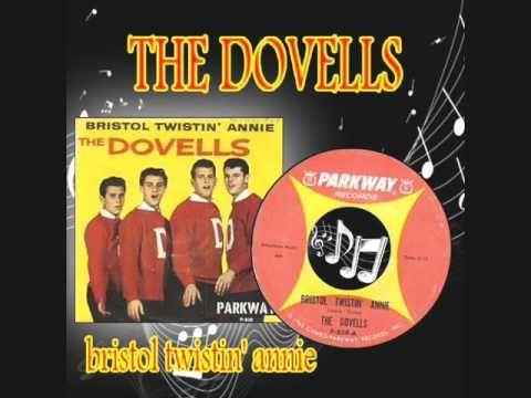 the dovells - bristol twistin' annie