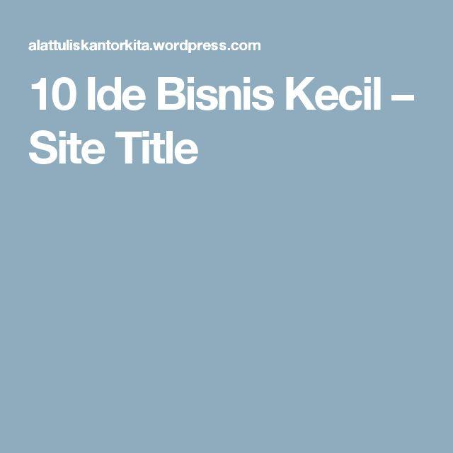 10 Ide Bisnis Kecil – Site Title