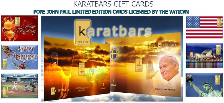 karatbars gift cards, some even licensed by the Vatican - Learn more on : http://karatbarsbusinessowners.com
