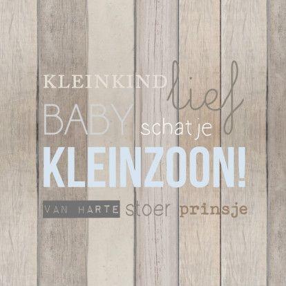 Kleinzoon hout tekst - Felicitatiekaarten - Kaartje2go