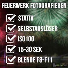 Du möchtest Feuerwerk fotografieren? Dann habe ich auf die schnelle ein paar Ti