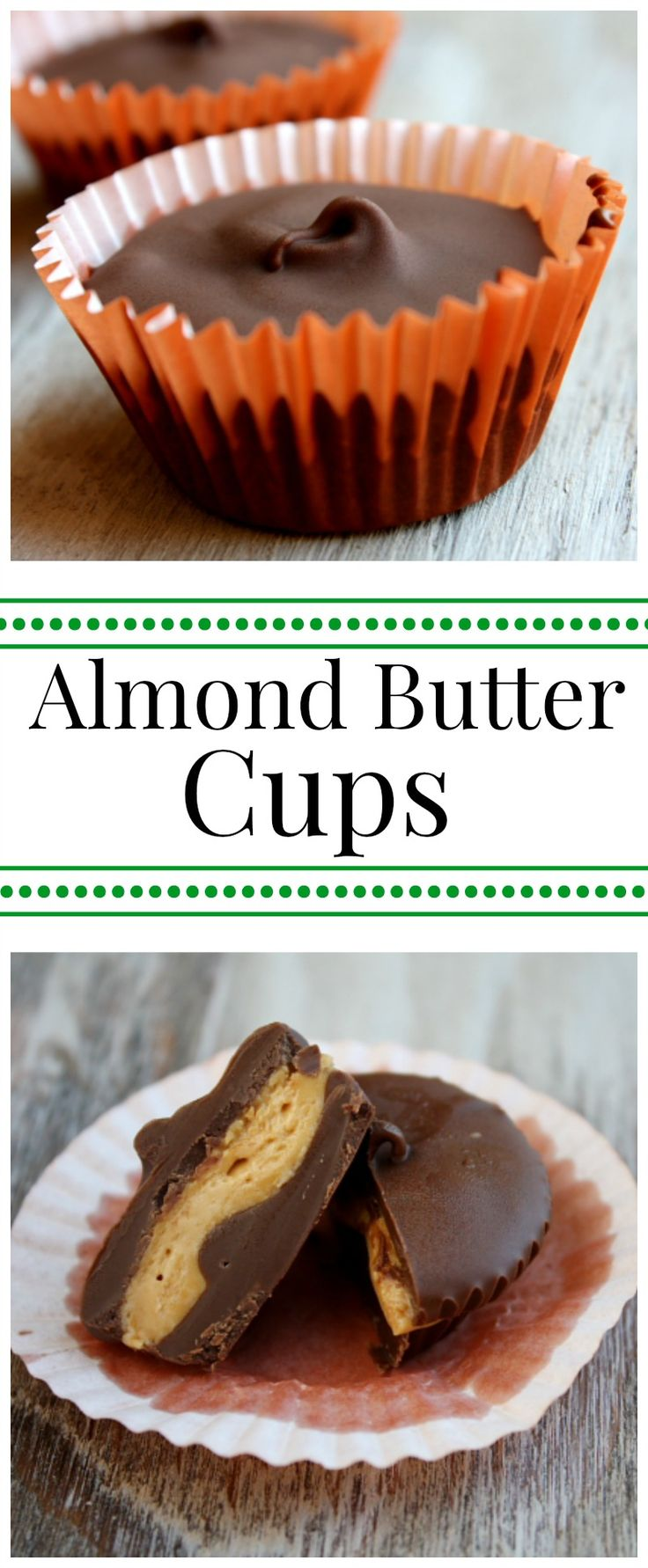 Homemade Almond Butter Cups.  Just like Reeses Peanut Butter Cups, but made with almond butter instead.  A delicious candy recipe!