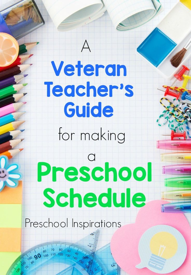 Turn your schedule from good to great with this veteran teacher's guide for making a preschool schedule!