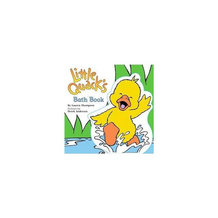 Little Quack's Bath Book (Paperback) (Lauren Thompson)