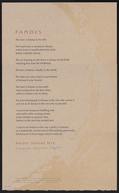 Famous by Naomi Shihab Nye -- Lone Goose Press, 2008. 1 / 97 signed and numbered copies. $90.