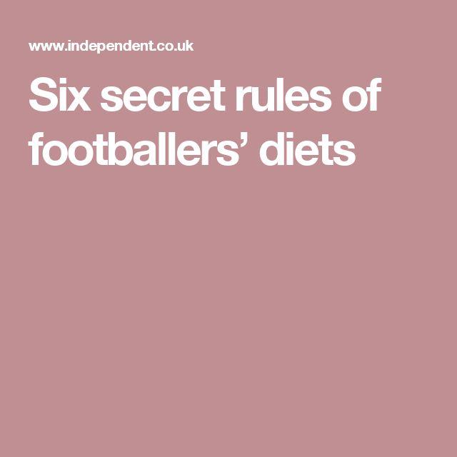 Six secret rules of footballers' diets