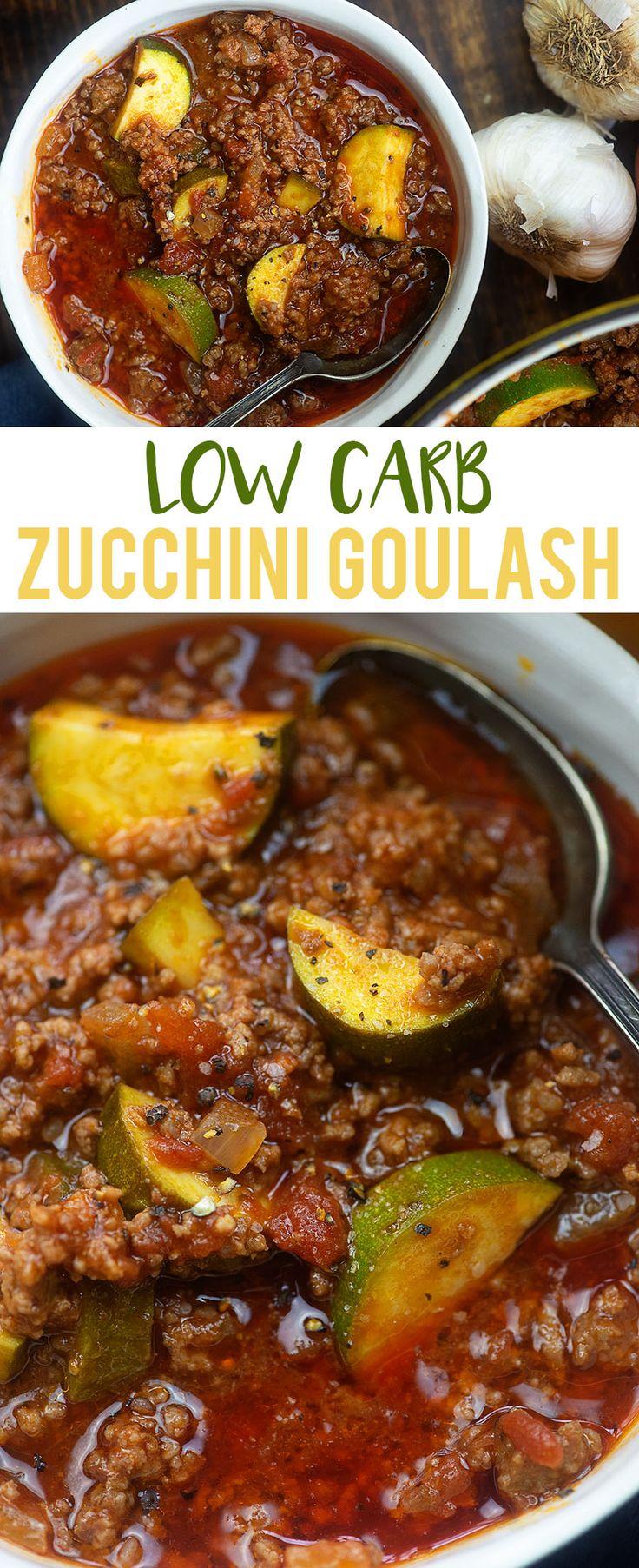 Low Carb Goulash – überspringen Sie die Macroni und verwenden Sie Zucchini in dieser einfachen Rezep …
