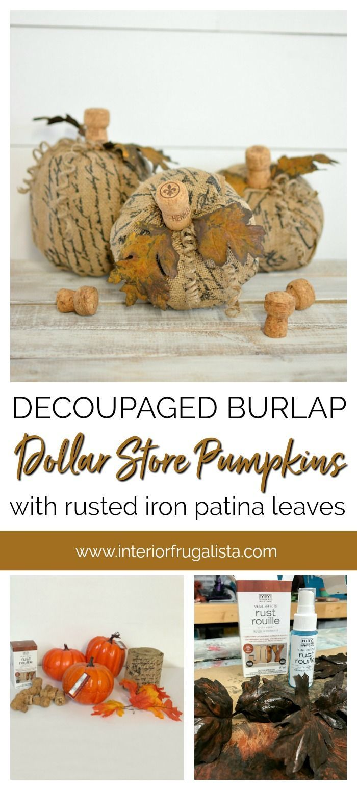 French Script Burlap Decoupaged Dollar Store Pumpkins