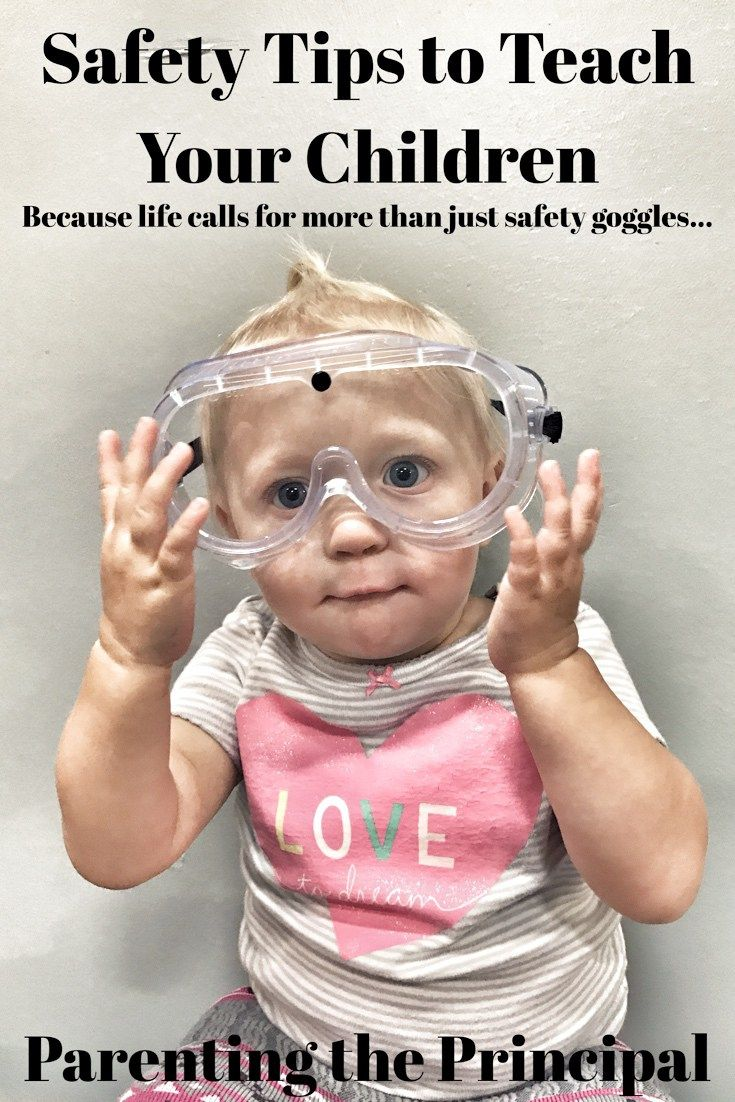 Safety Tips to Teach Your Children - Parenting the Principal